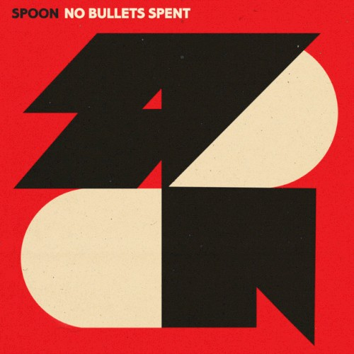 "Spoon: ""No Bullets Spent"""