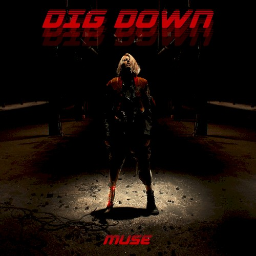 Dig Down (Single)