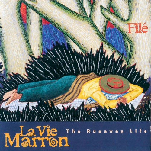 La Vie Marron (The Runaway Life)
