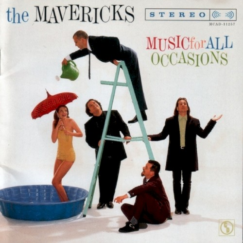 Album Poster   The Mavericks   All You Ever Do Is Bring Me Down