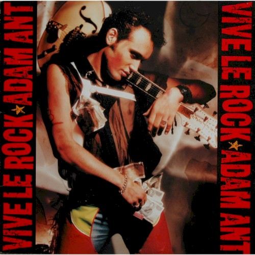 Vive Le Rock by Adam Ant | Song Catalog | The Current