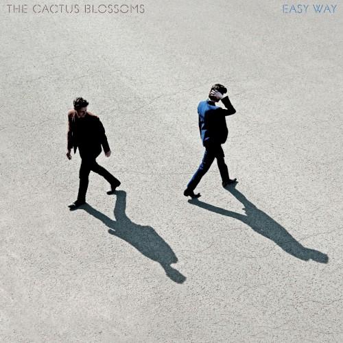 Album Poster   The Cactus Blossoms   Desperado