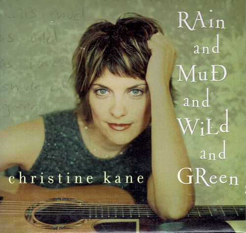 Rain and Mud and Wild and Green