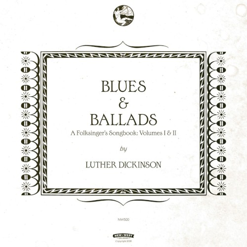 Blues and Ballads, A Folksinger's Songbook: Volumes I and II