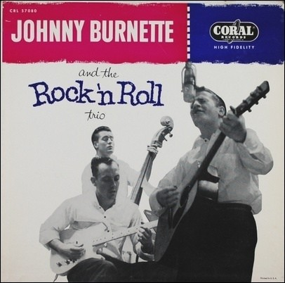 Johnny Burnette and the Rock 'N' Roll Trio