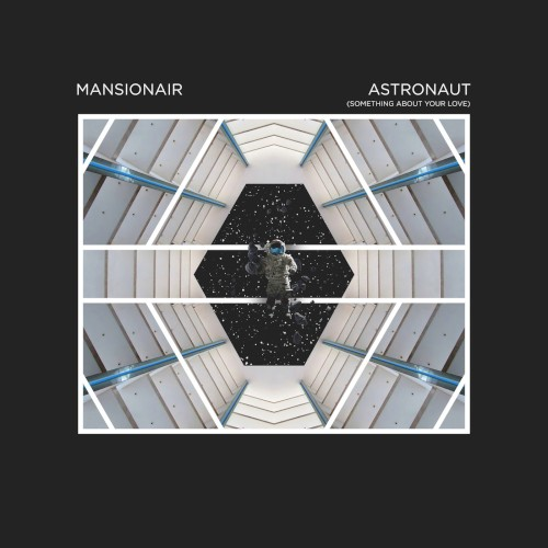 Astronaut (Something About Your Love) (Single)